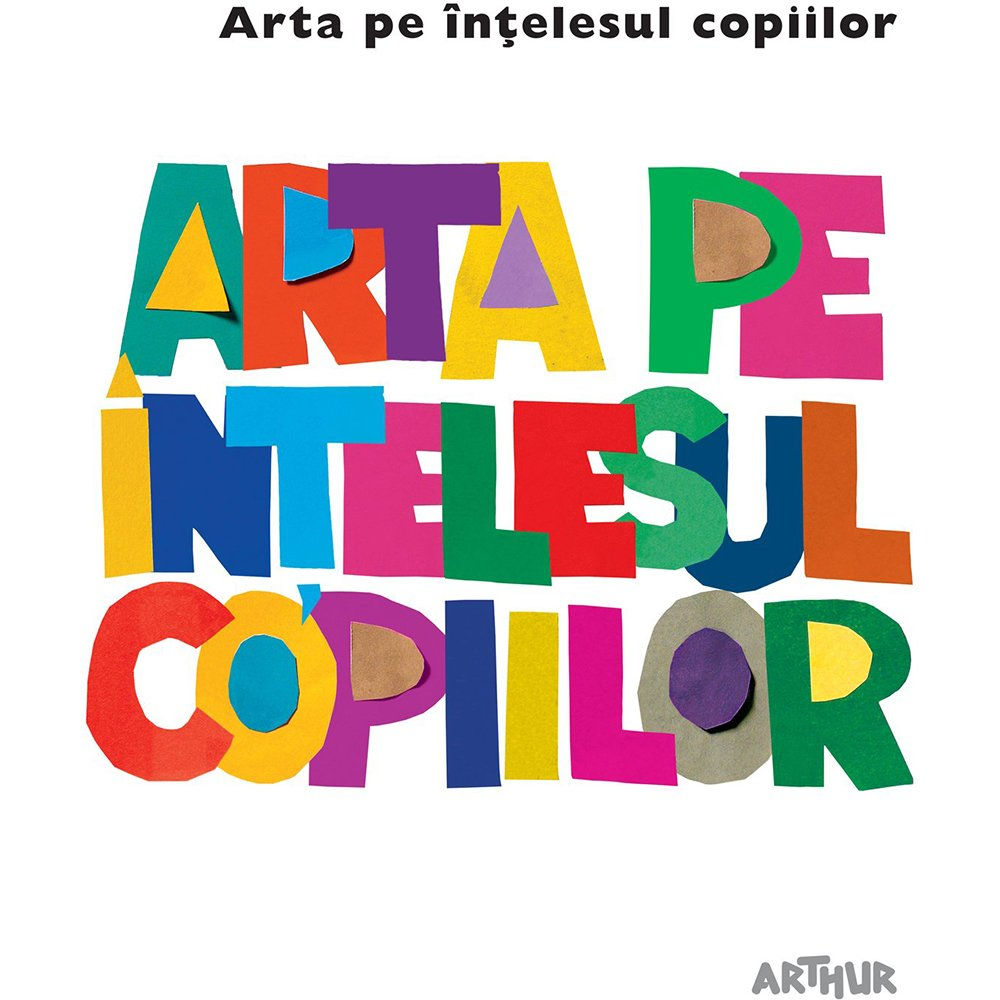 Carte Editura Arthur, Arta pe intelesul copiilor. Cartea alba, Amanda Renshaw imagine 2021