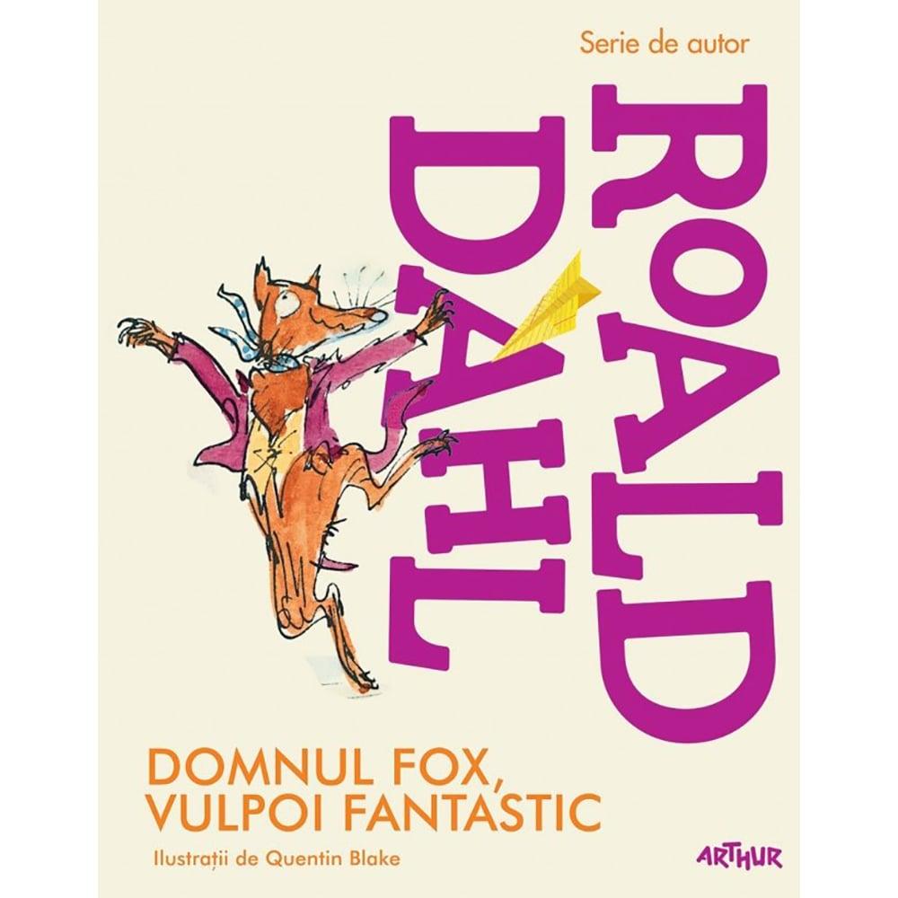 Carte Editura Arthur, Domnul Fox, Vulpoi fantastic, Roald Dahl