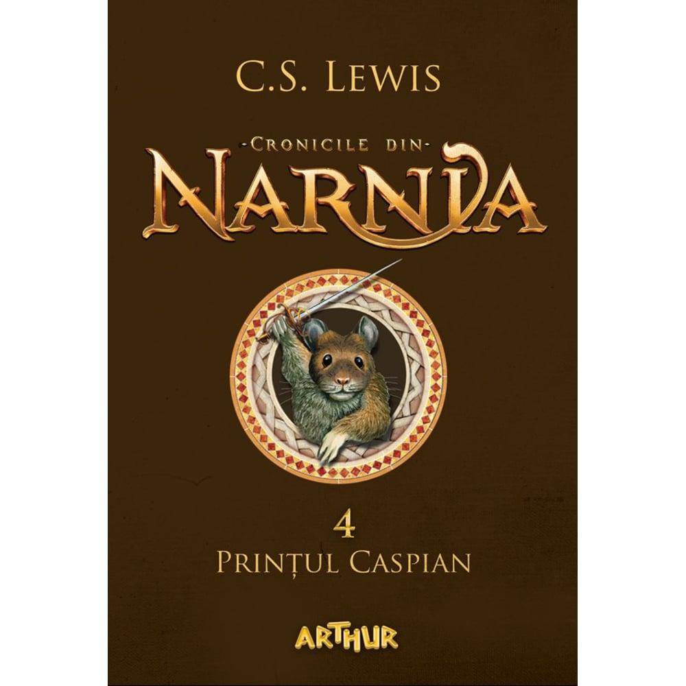 Carte Editura Arthur, Cronicile din Narnia 4. Printul Caspian, C.S. Lewis