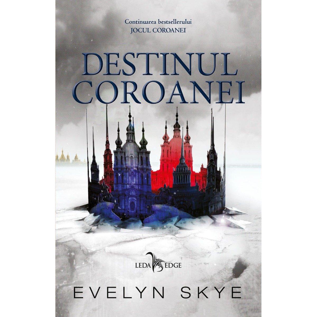 Carte Editura Corint, Destinul coroanei vol. 2, Evelyn Skye imagine