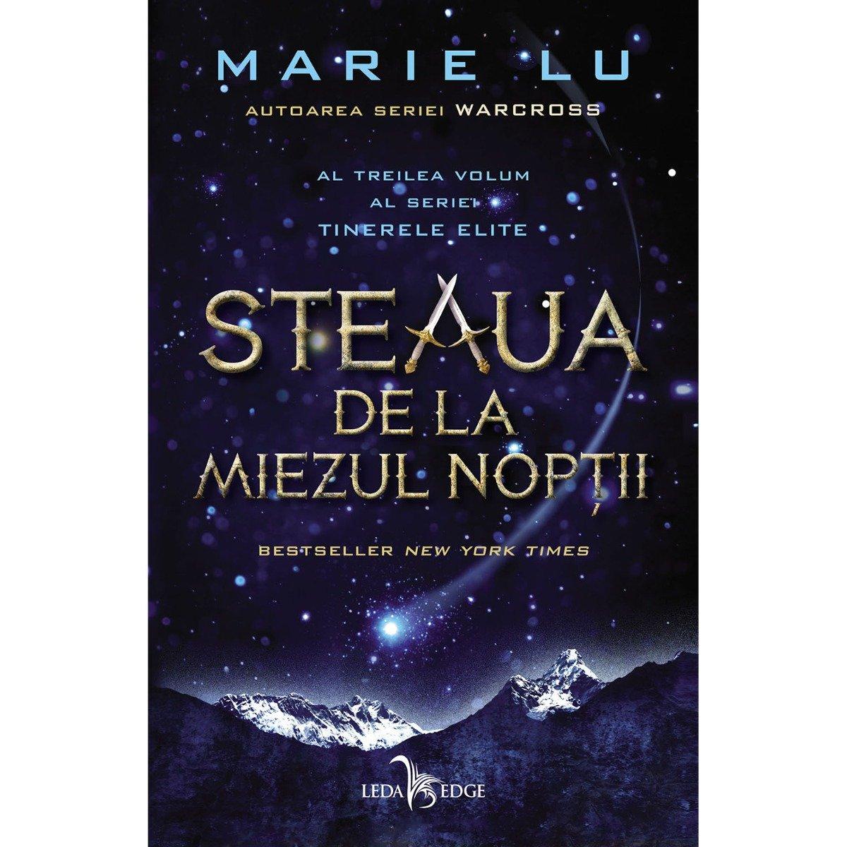 Carte Editura Corint, Tinerele elite vol. 3 Steaua de la miezul noptii, Marie Lu imagine