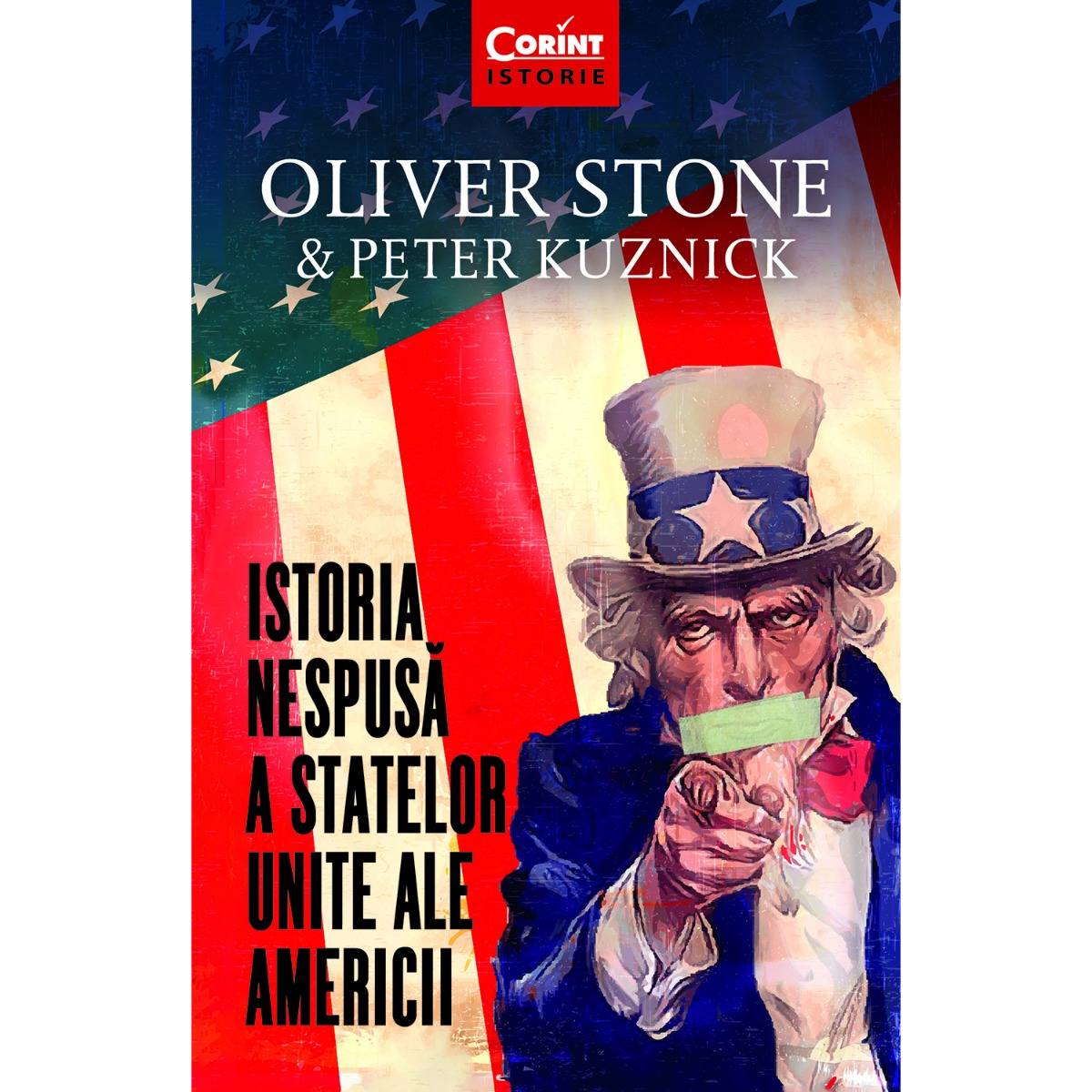 Carte Editura Corint, Istoria nespusa a Statelor Unite ale Americii, Oliver Stone, Peter Kuznick imagine