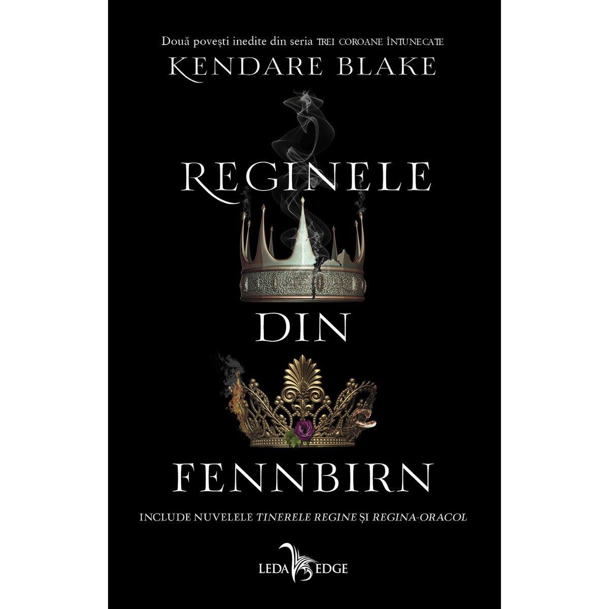 Reginele din Fennbirn, Kendare Blake