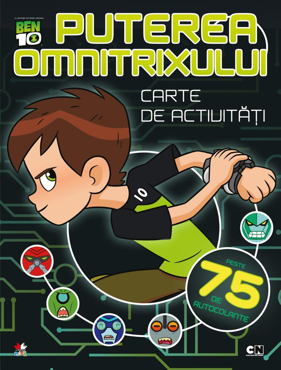 Carte de activitati cu autocolante Ben Ten - Puterea Omnitrixului