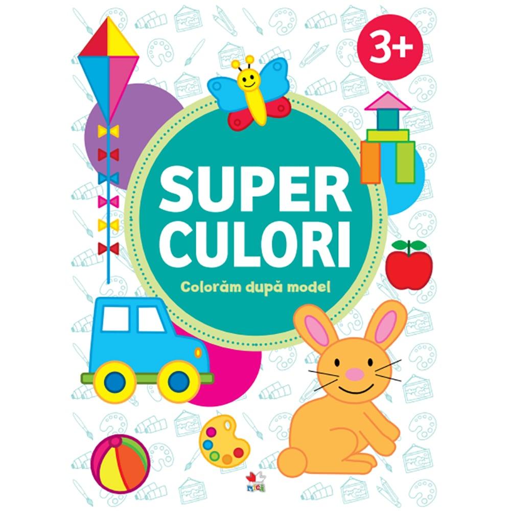 Carte Editura Litera, Superculori. Coloram dupa model 3+