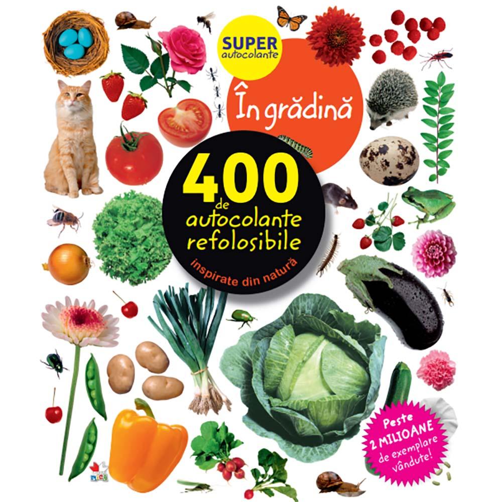 Carte Editura Litera, In gradina. 400 de autocolante refolosibile