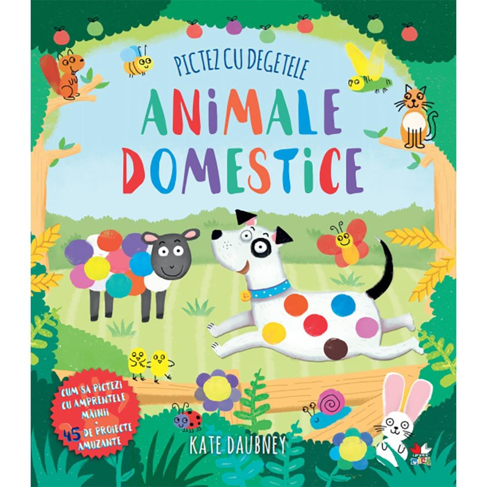 Carte Editura Litera, Pictez cu degetele. Animale domestice