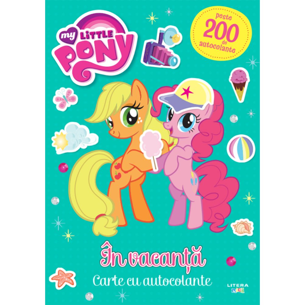 Carte Editura Litera, My Little Pony, In vacanta