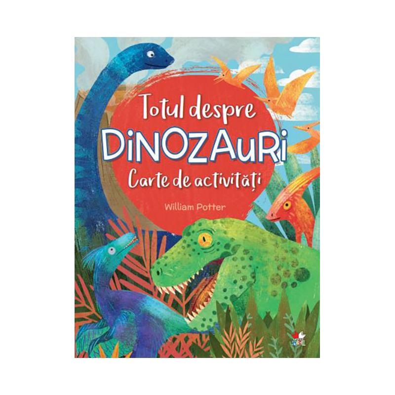 Carte de activitati Editura Litera, Totul despre dinozauri