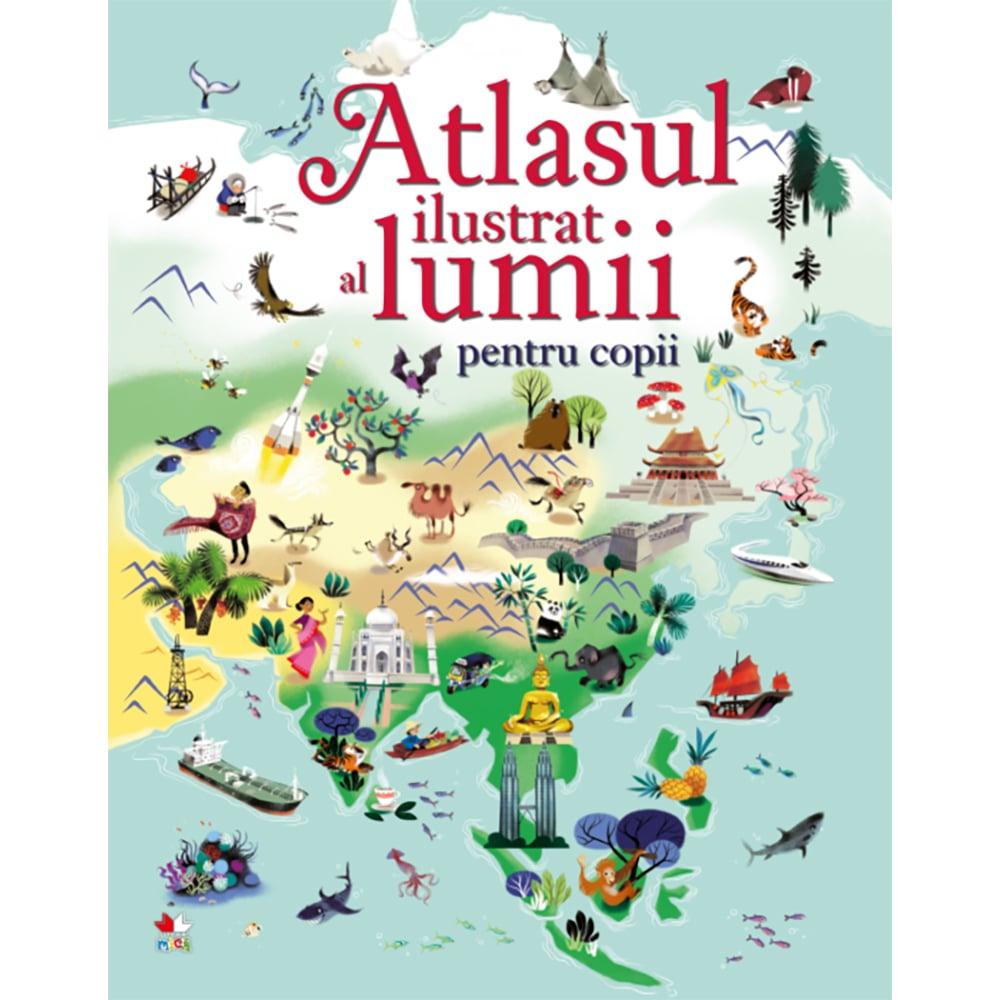 Carte Editura Litera, Atlasul ilustrat al lumii pentru copii imagine