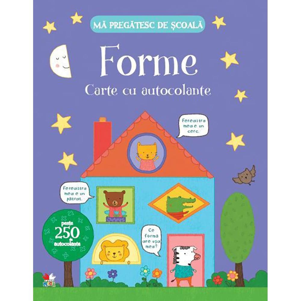 Carte Editura Litera, Ma pregatesc de scoala. Forme. Carte cu autocolante