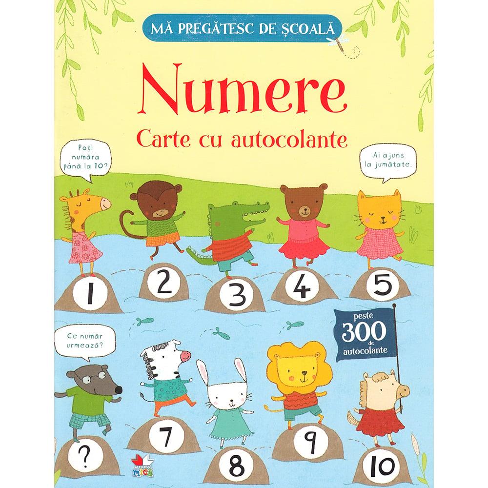 Carte Editura Litera, Ma pregatesc de scoala. Numere. Carte cu autocolante