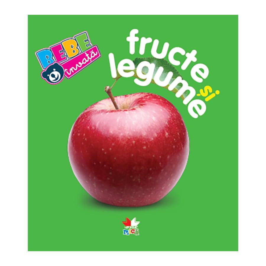 Carte Editura Litera, Fructe si legume. Bebe invata. Ed. a IV-a