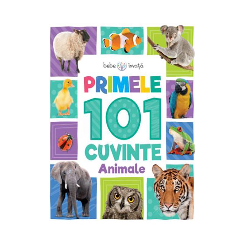 Carte copii Editura Litera, Bebe invata, Primele 101 cuvinte, Animale