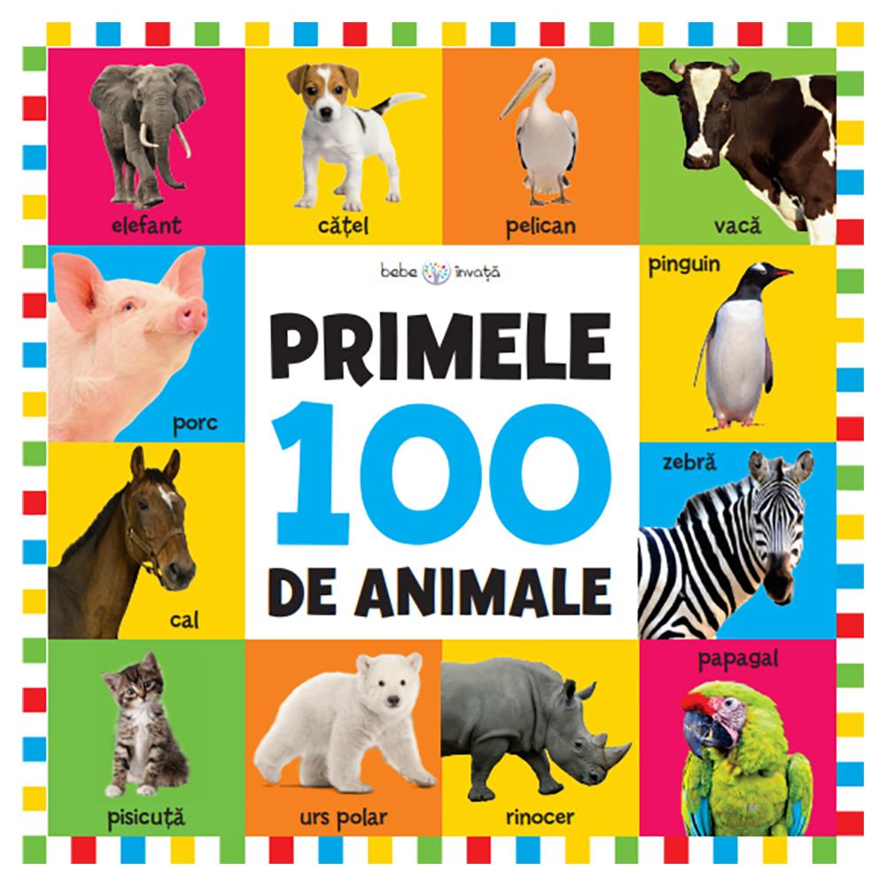 Carte Editura Litera, Bebe invata. Primele 100 de animale, format mare