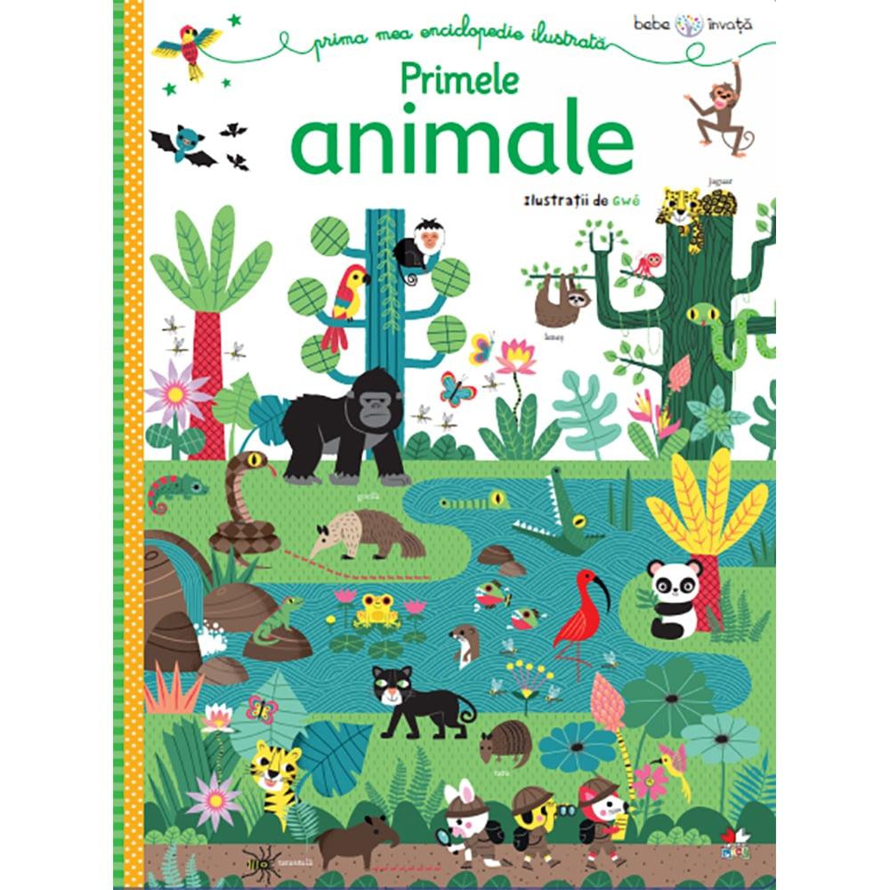 Carte Editura Litera, Bebe invata. Prima mea enciclopedie ilustrata. Primele animale