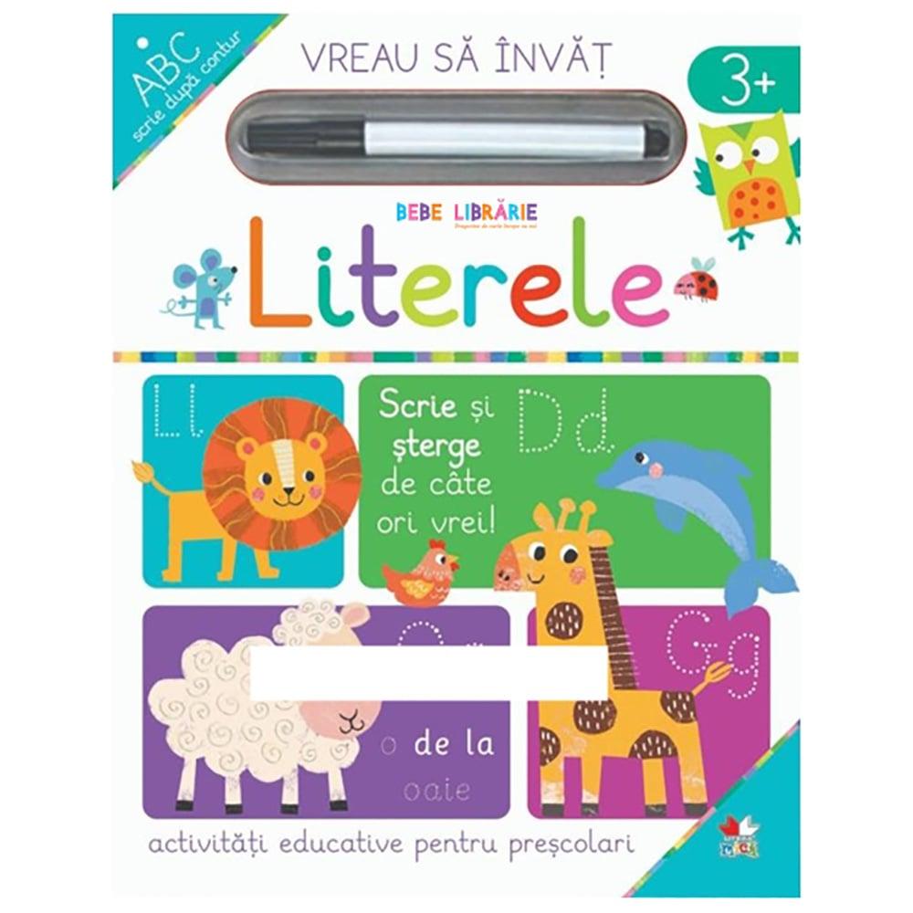 Carte Editura Litera, Vreau sa invat, Literele