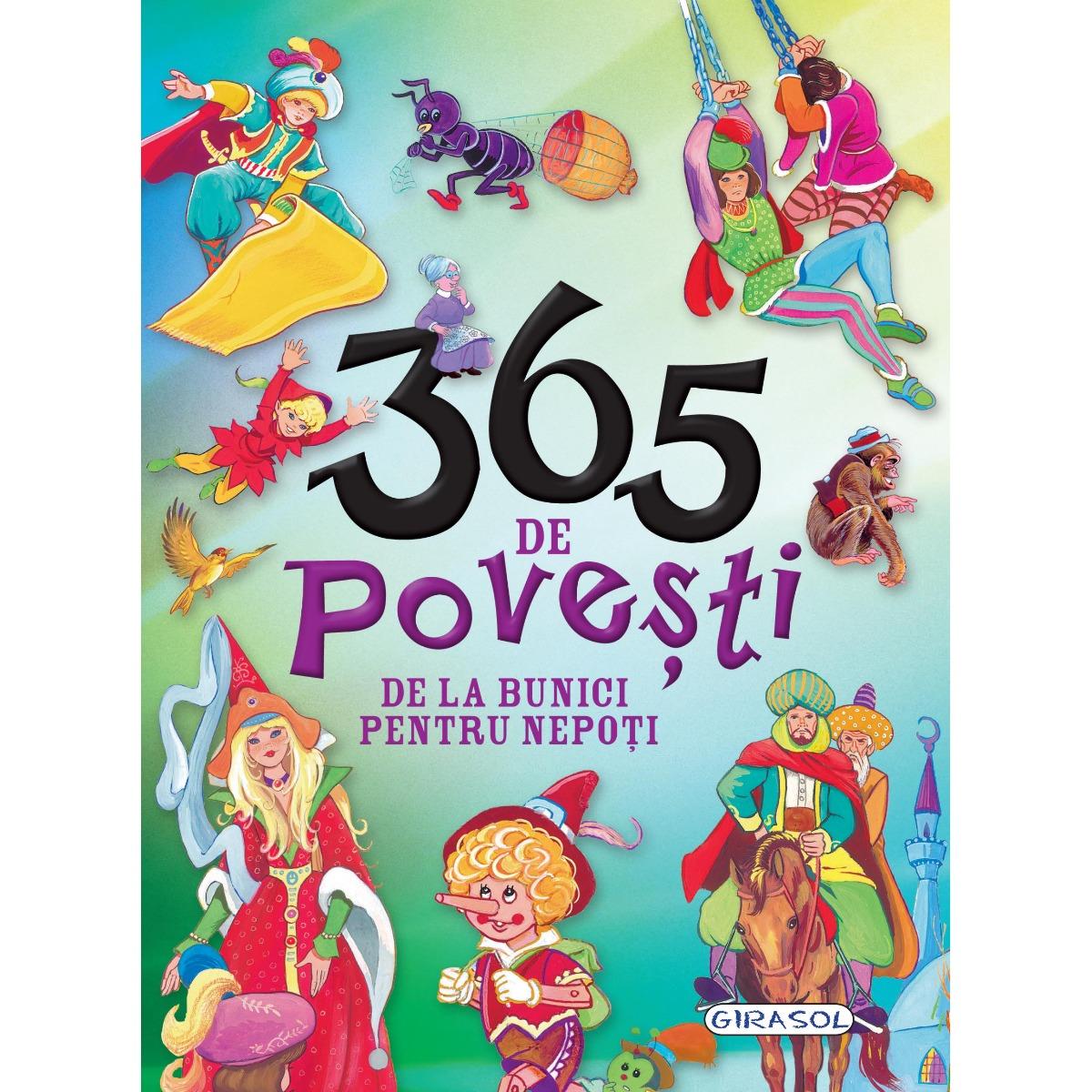 Carte Girasol 365 De Povesti De La Bunici Pentru Nepoti