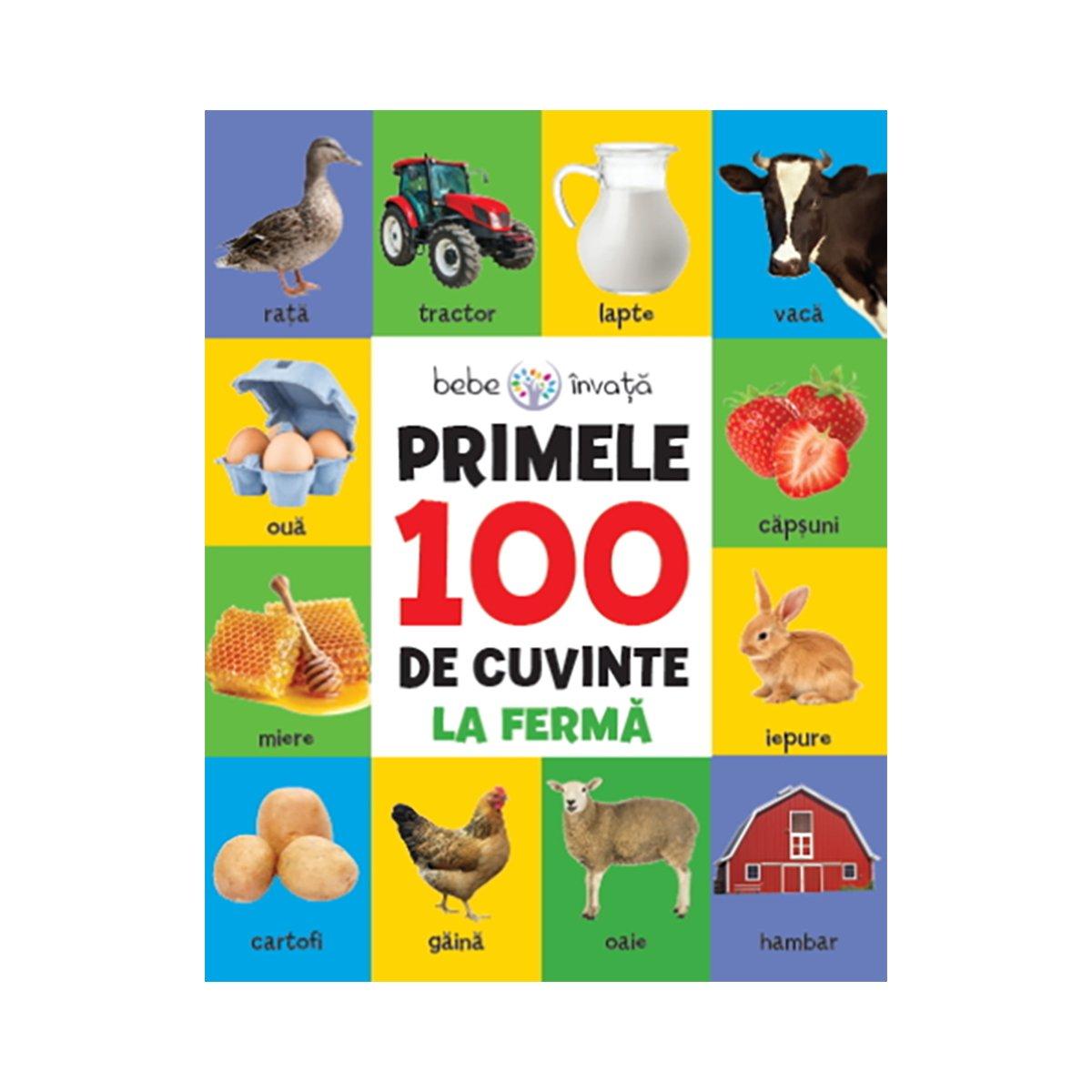 Carte Editura Litera, Primele 100 de cuvinte, La Ferma