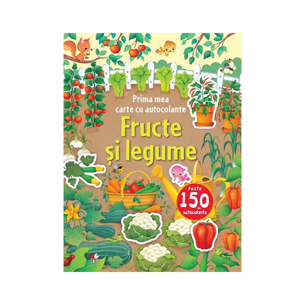Carte cu autocolante Editura Litera, Fructe si legume