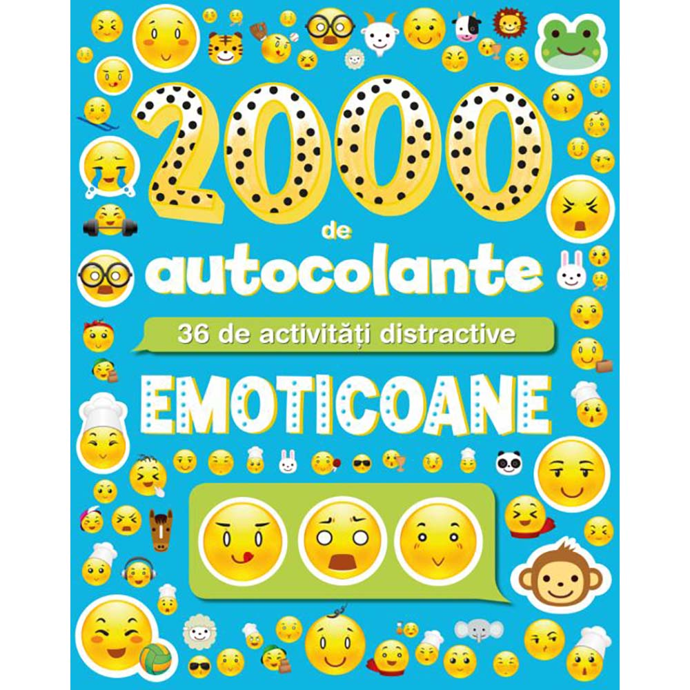 Carte Editura Litera, Emoticoane. 2000 de autocolante. 36 de activitati distractive