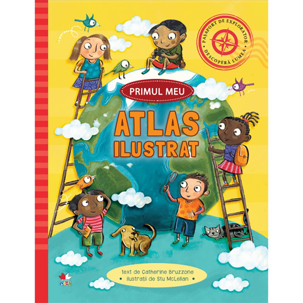 Carte Editura Litera, Primul meu atlas ilustrat
