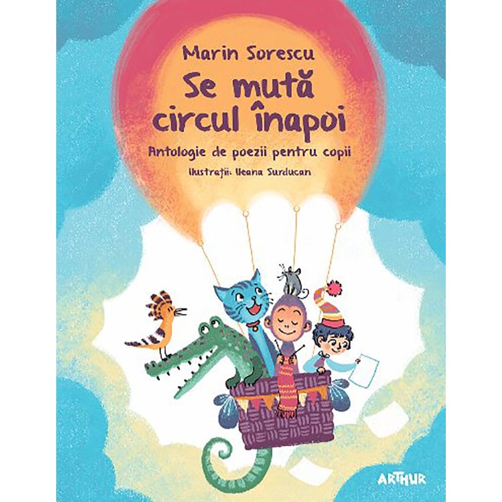 Carte Editura Arthur, Se muta circul inapoi, Marin Sorescu