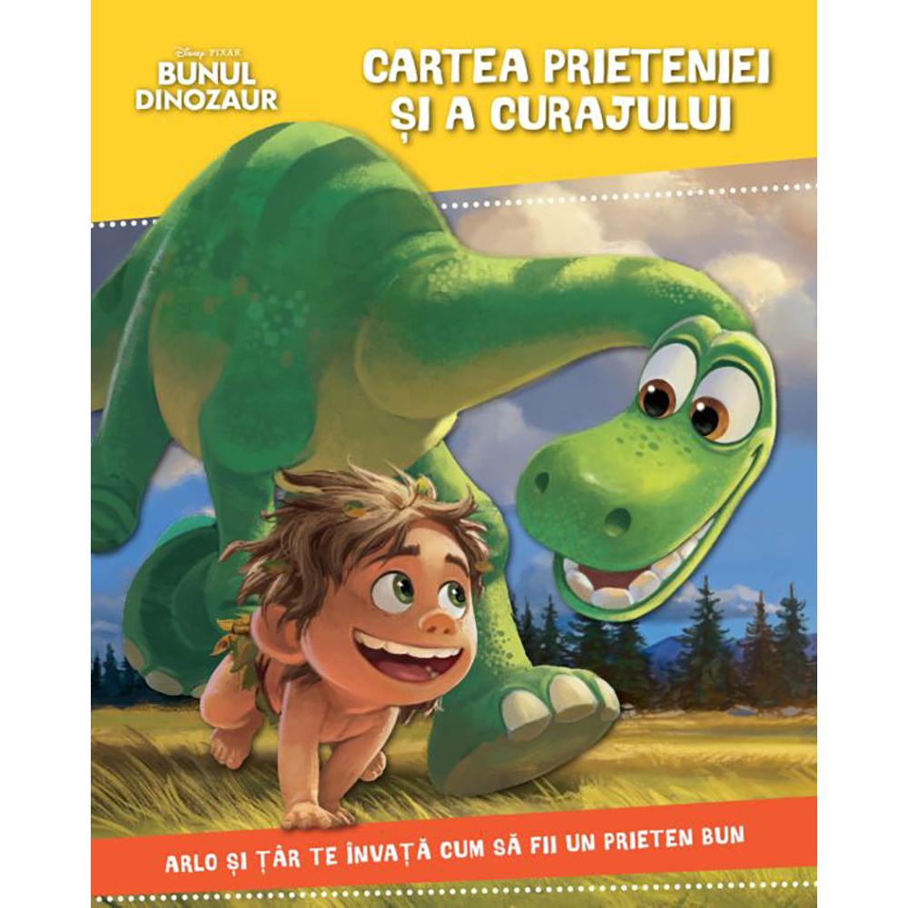 Carte Editura Litera, Disney. Bunul dinozaur. Cartea prieteniei si a curajului