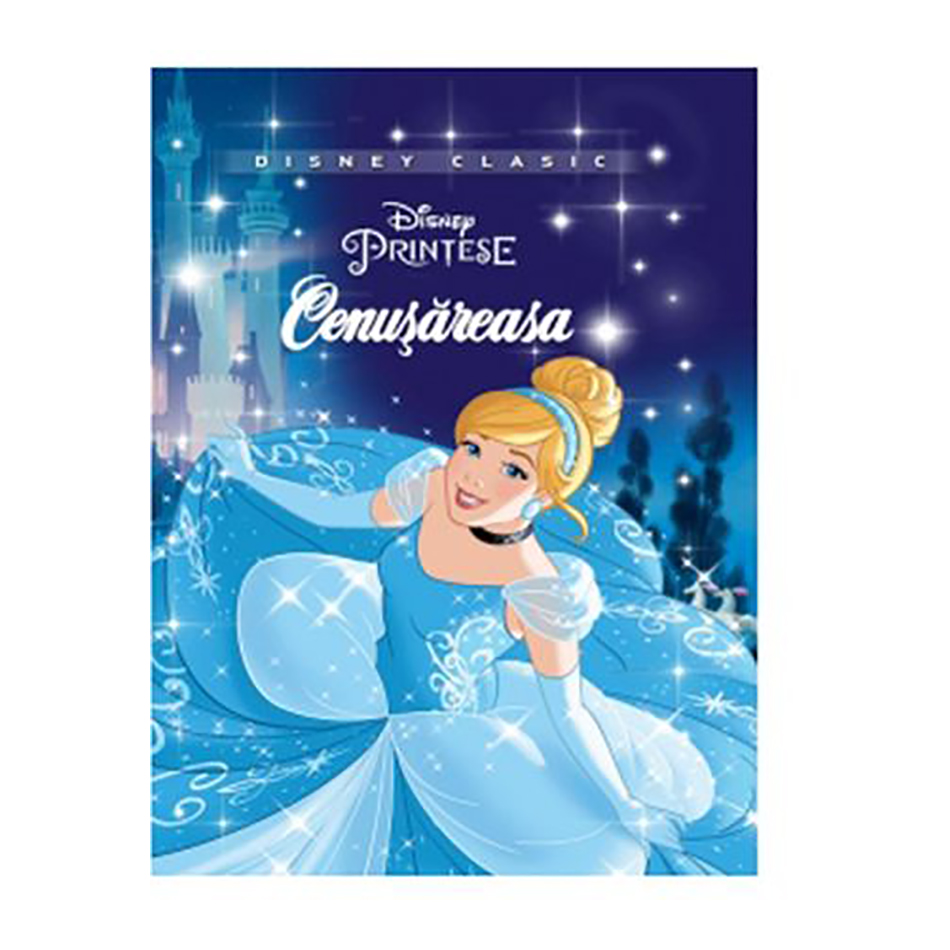Carte Editura Litera, Disney. Cenusareasa, Disney clasic