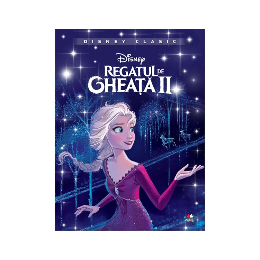 Carte Disney Frozen 2 - Povestea Filmului, seria Disney Classic