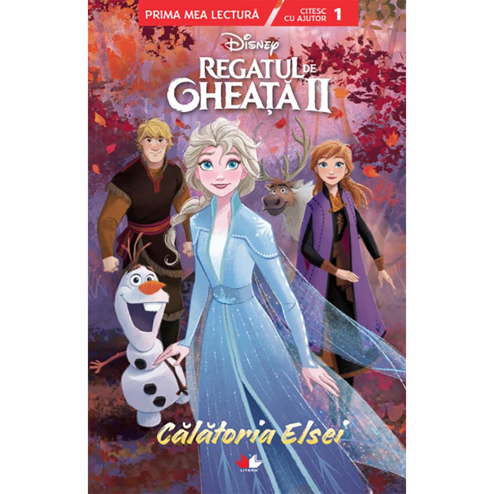Carte Editura Litera, Disney. Regatul de gheata II. Calatoria Elsei. Citesc cu ajutor, nivelul 1