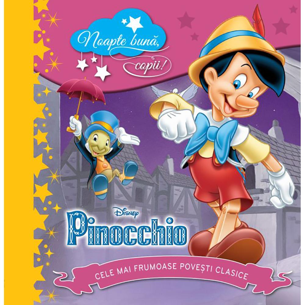 Carte Editura Litera, Disney. Pinocchio. Noapte buna, copii! Cele mai frumoase povesti clasice