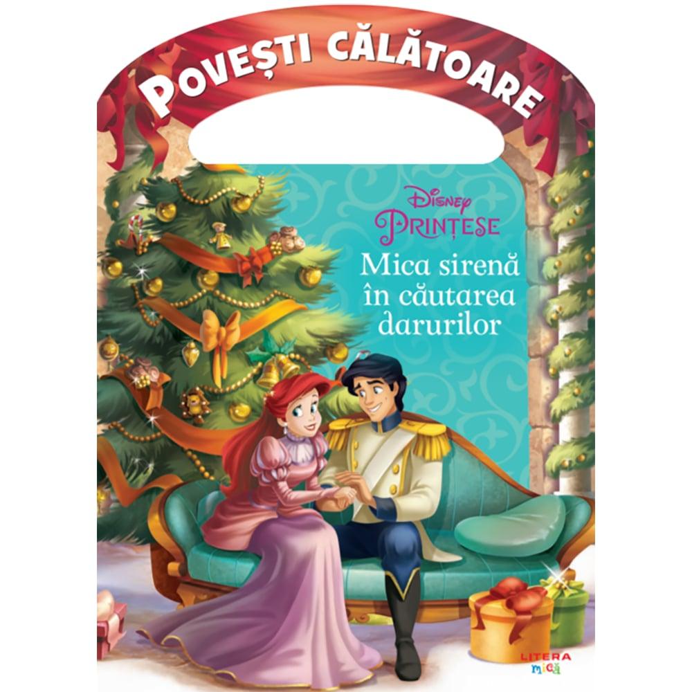 Carte Editura Litera, Disney Printese, Mica sirena in cautarea darurilor