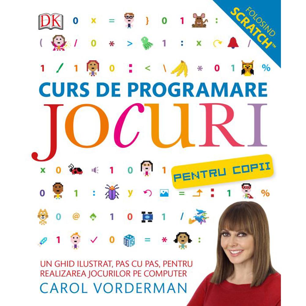 Carte Editura Litera, Curs de programare jocuri pentru copii, Carol Vorderman