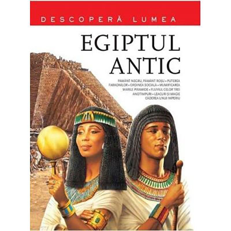 Carte Editura Litera, Egiptul antic. Descopera lumea, Vol.4