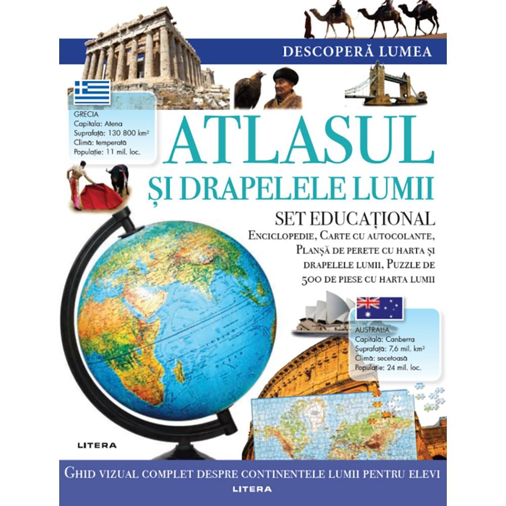 Carte Editura Litera, Descopera Lumea, Atlasul si drapelele lumii
