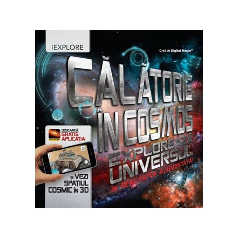 Carte editura Litera, Calatorie In Cosmos. Exploreaza universul in realitatea augmentata