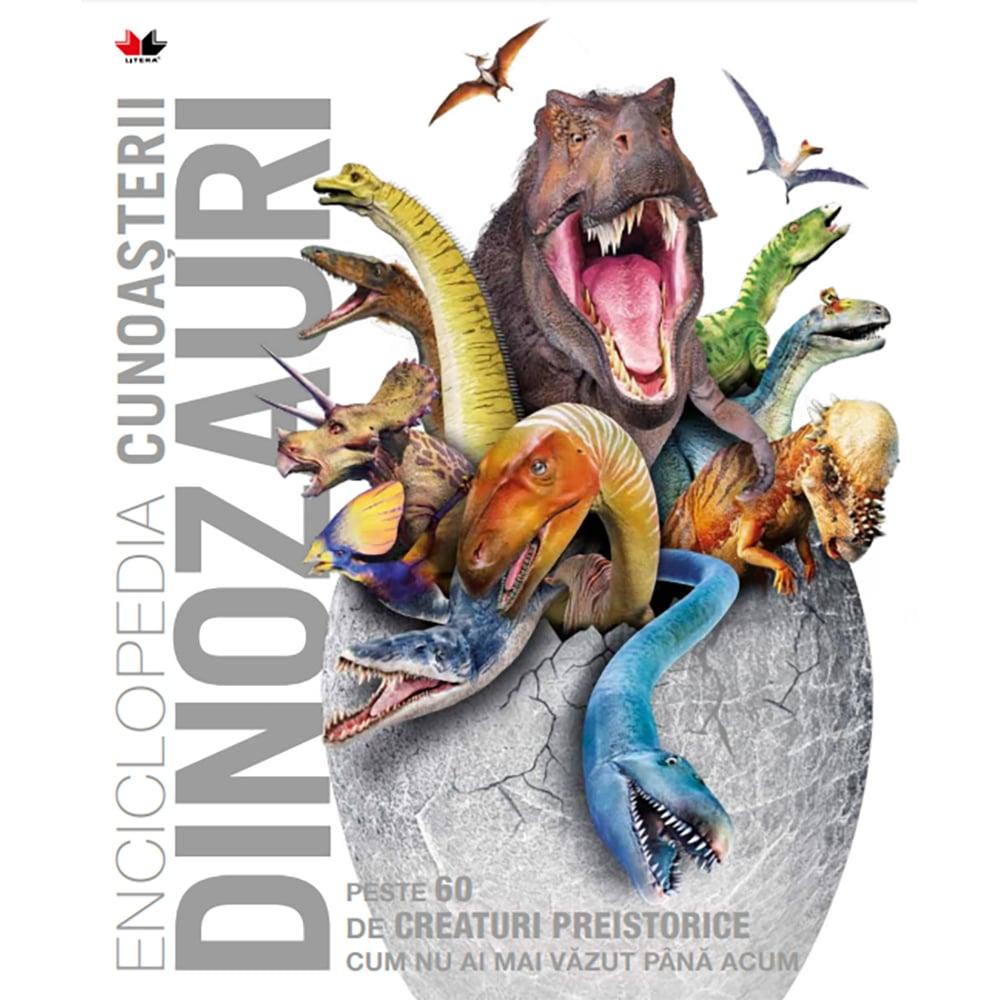 Carte Editura Litera, Enciclopedia cunoasterii. Dinozauri