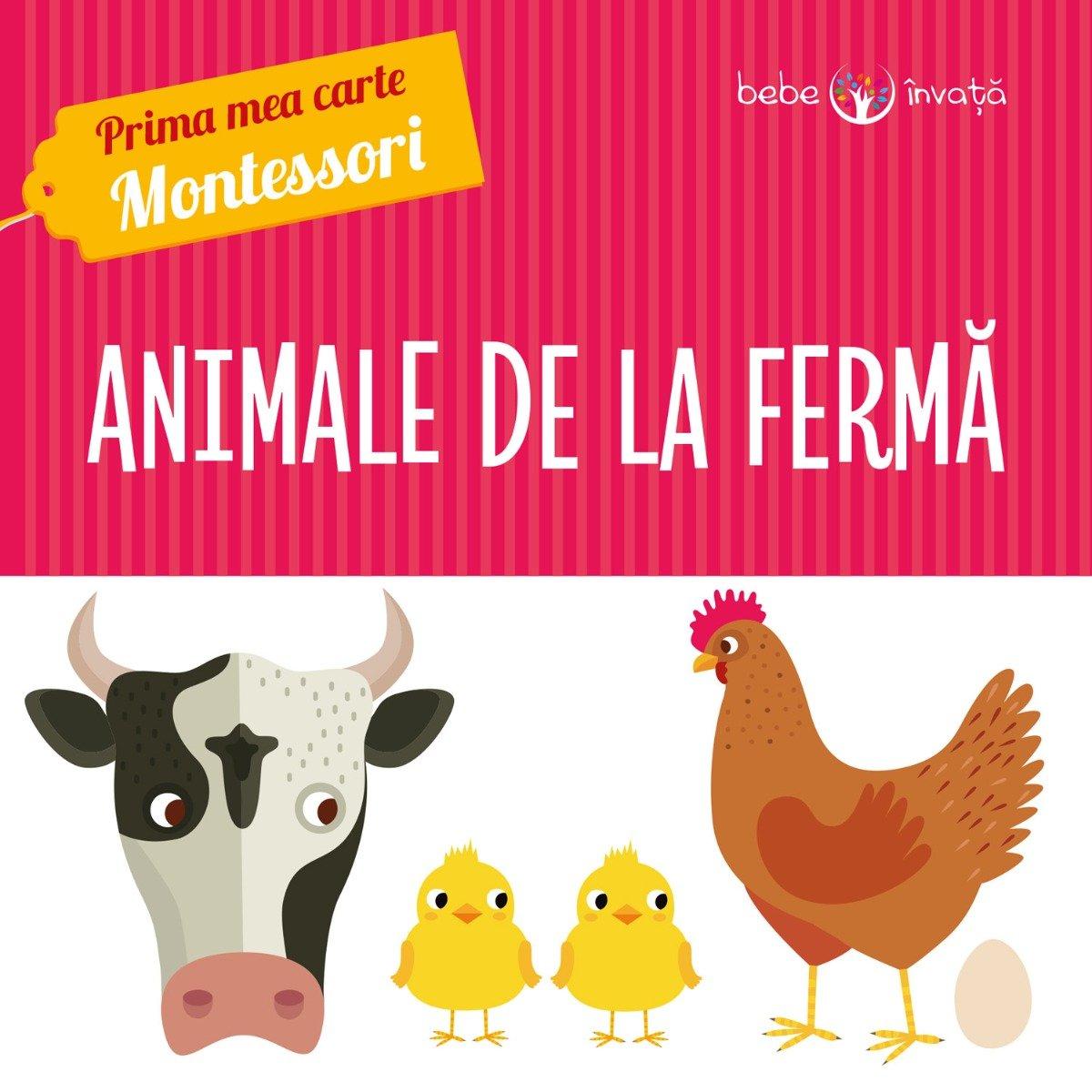 Prima mea carte Montessori - Animale de la Ferma
