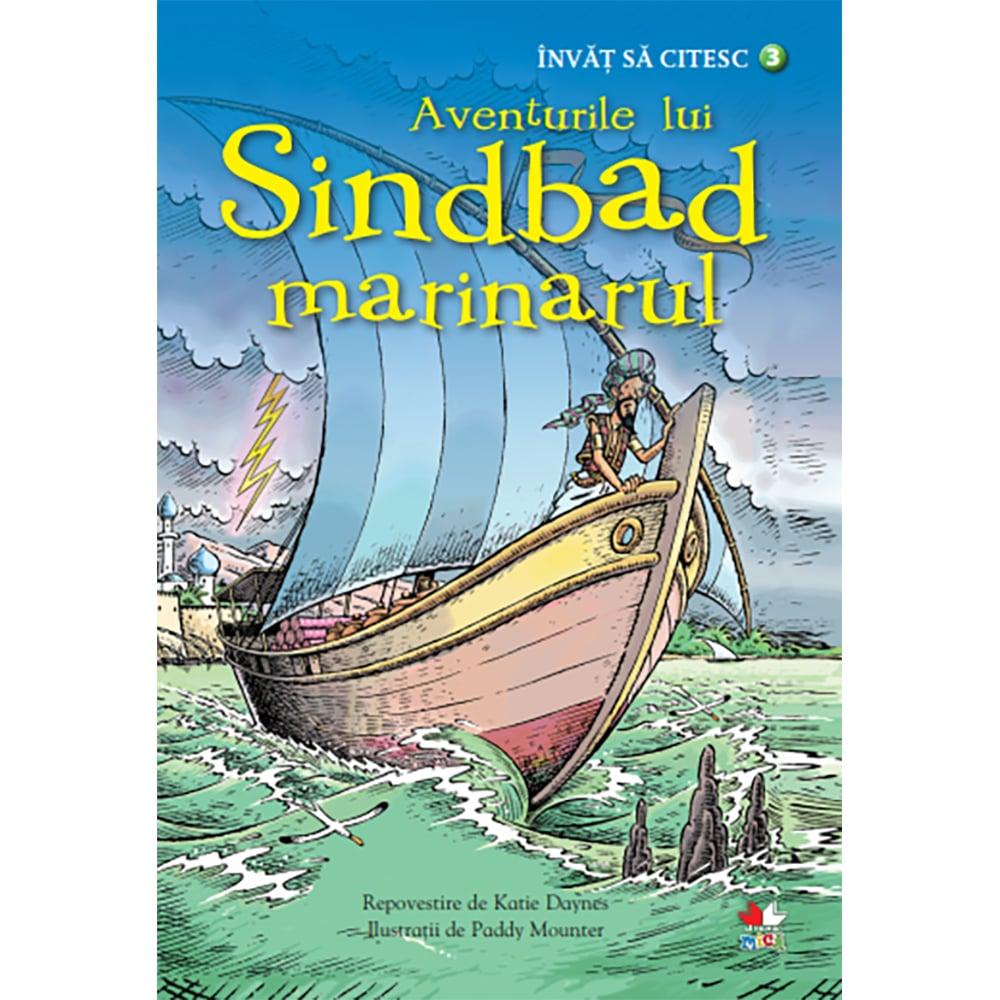 Carte Editura Litera, Invat sa citesc. Aventurile lui Sindbad Marinarul, nivelul 3