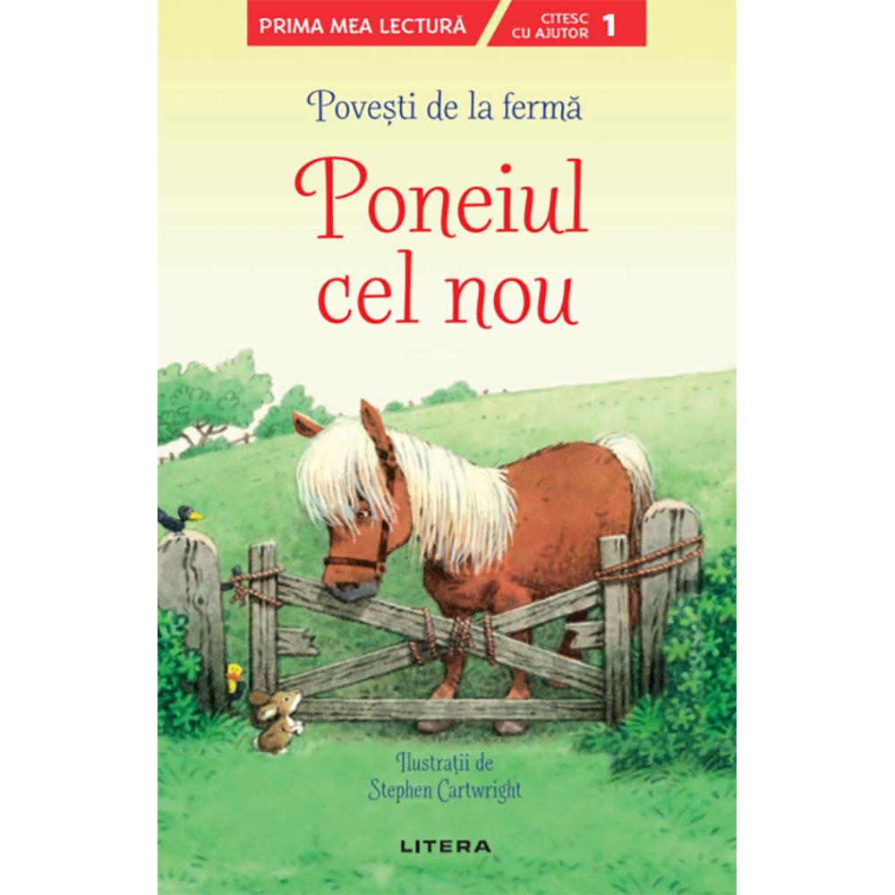 Carte Editura Litera, Povesti de la ferma, Poneiul cel nou