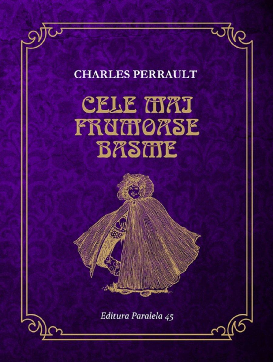 Cele mai frumoase basme, Charles Perrault