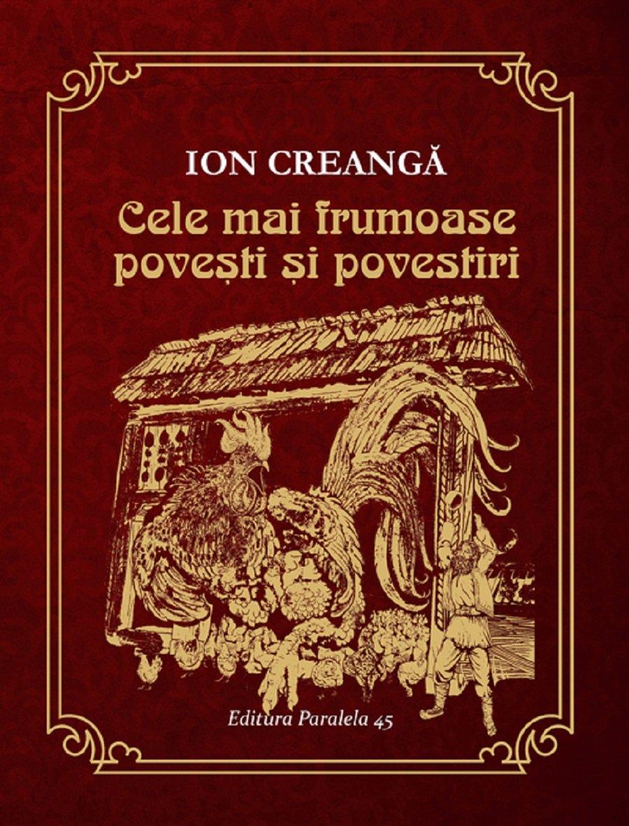 Cele mai frumoase povesti si povestiri, Ion Creanga