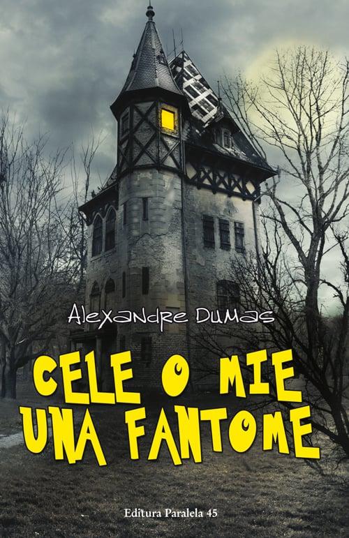 Cele o mie una fantome, Alexandre Dumas