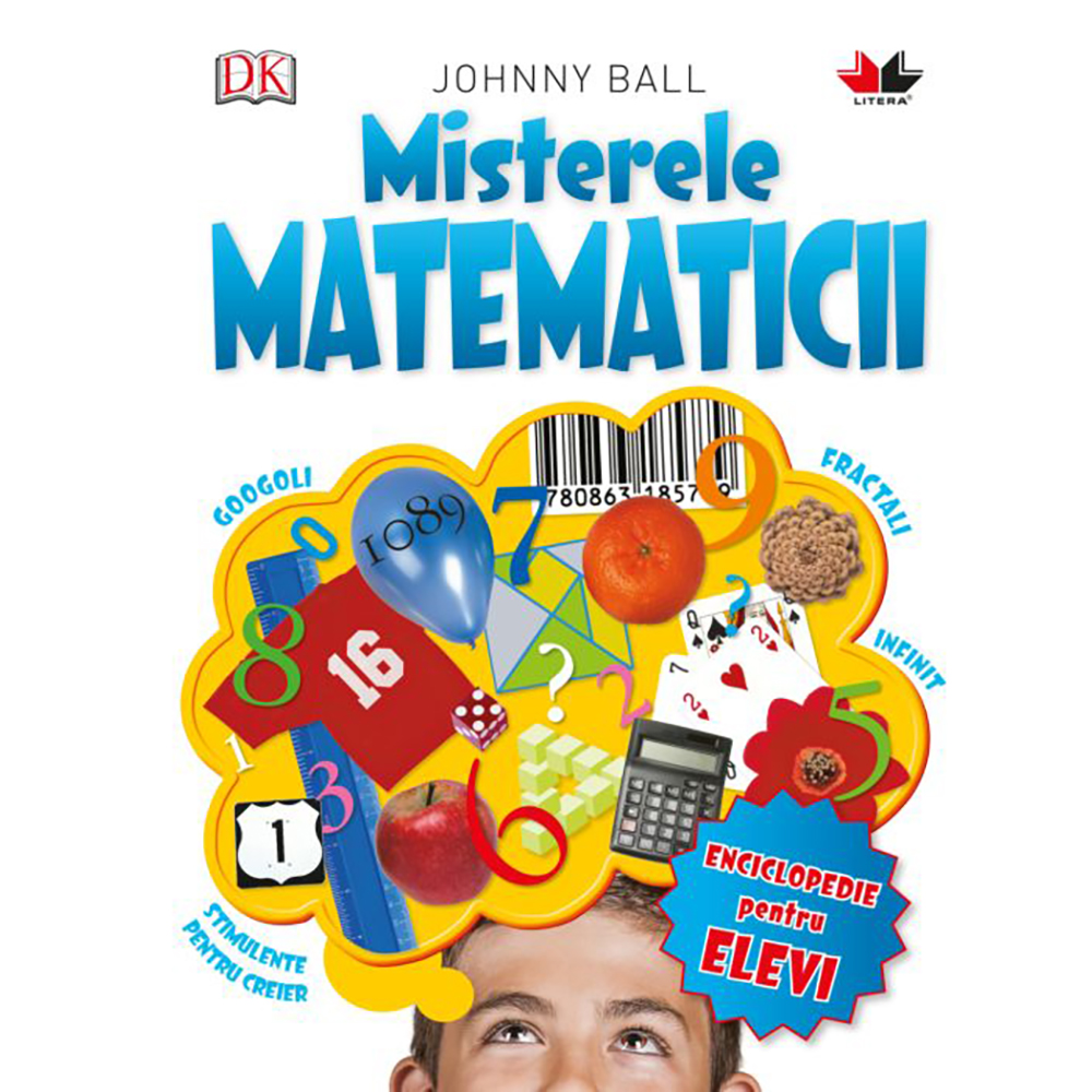Carte Editura Litera, Misterele matematicii, Johnny Ball