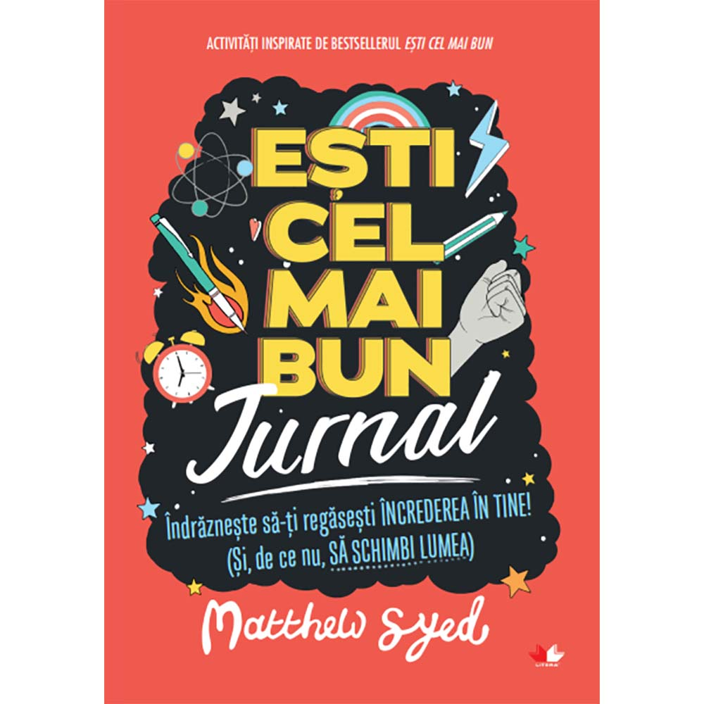 Carte Editura Litera, Esti cel mai bun. Jurnal, Matthew Syed