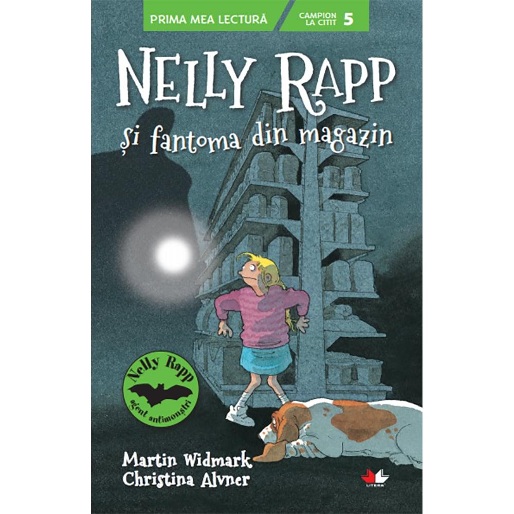 Carte Editura Litera, Nelly Rapp si fantoma din magazin