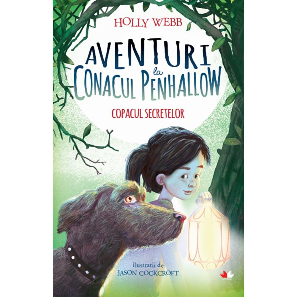 Carte Editura Litera, Aventuri la Conacul Penhallow. Copacul secretelor, Holly Webb