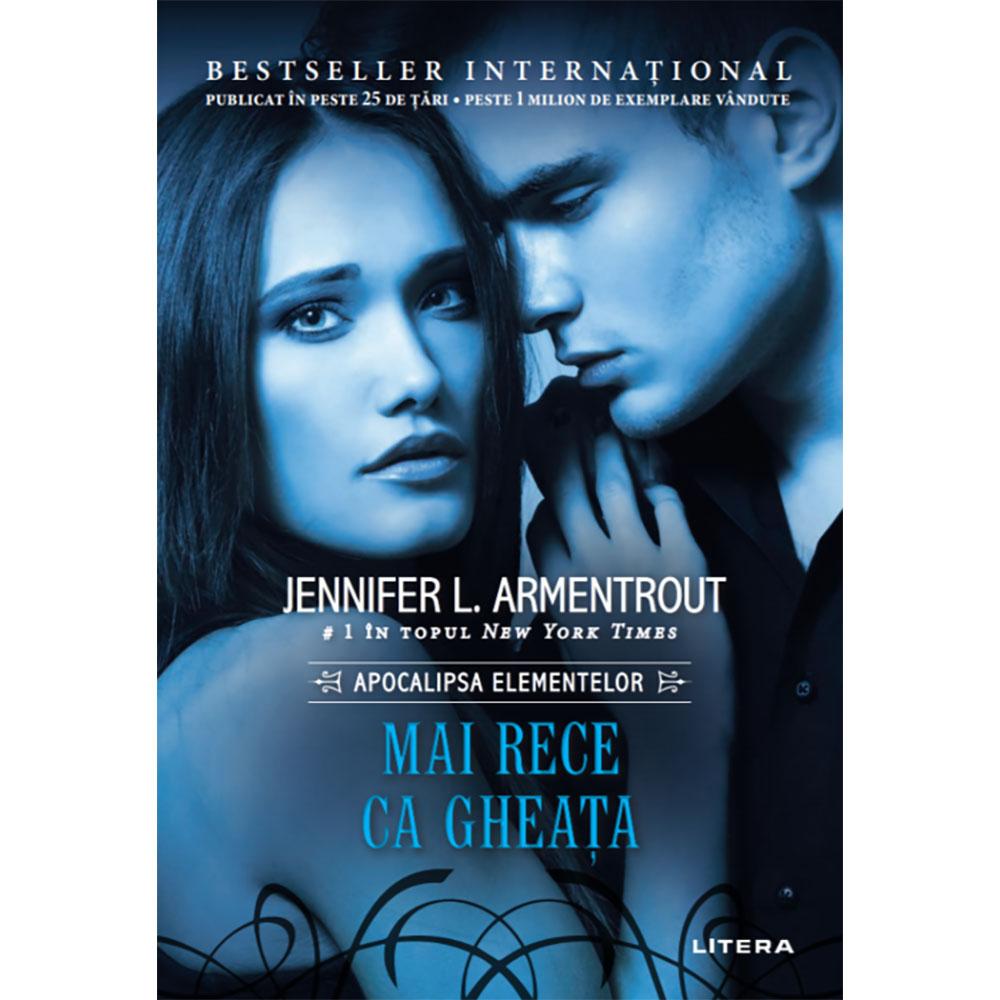 Carte Editura Litera, Mai rece ca gheata, Jennifer Armentrout
