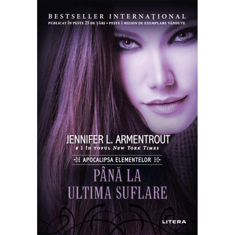 Carte Editura Litera, Pana la ultima suflare, Jennifer Armentrout